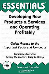 developing new products and services learning Design new or updated products, services, or processes to fulfill unmet needs create a plan using entrepreneurship strategies and tactics to advance employment in an organization focused on new product, service or process development.