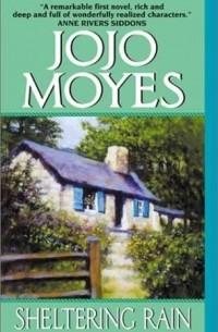 Jojo Moyes - Sheltering Rain