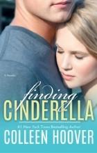 Colleen Hoover - Finding Cinderella: A Novella