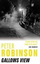 Peter Robinson - Gallows View