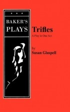 the rebellion of women against a male dominated society in susan glaspells trifles The women stand together, highlighting both the way they have been pushed together by their male-dominated society but also, possibly, their loyalty to each other over their husbands, a topic explored in the play.