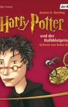 J. K. Rowling - Harry Potter und der Halbblutprinz