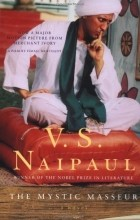 Vidiadhar Surajprasad Naipaul - The Mystic Masseur