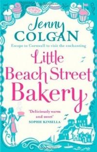 Jenny Colgan - Little Beach Street Bakery