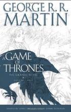 Джордж Р. Р. Мартин, Дэниел Абрахам - A Game of Thrones, Volume Three: The Graphic Novel