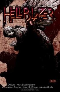 - John Constantine, Hellblazer, Volume 3: The Fear Machine