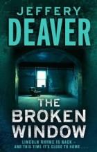 Jeffery Deaver - The Broken Window