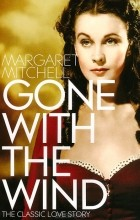 Margaret Mitchell - Gone With the Wind