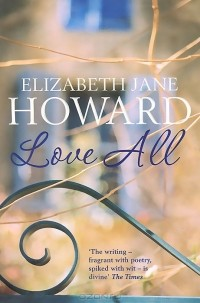 Elizabeth Jane Howard - Love All