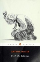 """the failures and disappointments of willy loman in the novel death of a salesman by arthur miller In """"death to a salesman"""", arthur miller successfully shows that you do not have to be someone important or king to show that the classical model of a tragedy is that of someone of a high position contains superior qualities such as leadership for instance a king."""