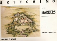 T.C. Wang - Sketching with Markers