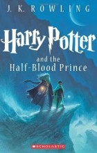 J. K. Rowling - Harry Potter and the Half-Blood Prince