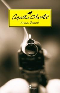 Agatha Christie - Aiuto, Poirot!