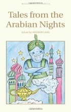 Andrew Lang - Tales from the Arabian Nights