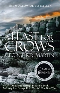 George R. R. Martin - A Feast for Crows