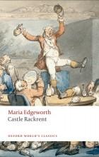 Maria Edgeworth - Castle Rackrent