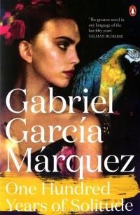 Габриэль Гарсиа Маркес - One Hundred Years of Solitude