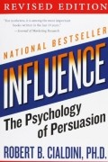 Robert B. Cialdini - Influence: The Psychology of Persuasion