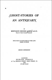 M.R. James - Ghost Stories of an Antiquary