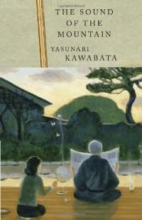 Yasunari Kawabata - The Sound of the Mountain