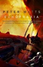 Peter Watts - Echopraxia