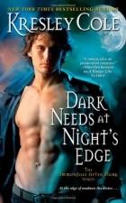 Kresley Cole - Dark Needs at Night's Edge