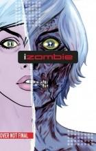 - iZombie Vol. 1 Dead to the World