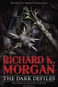 Richard K. Morgan - The Dark Defiles