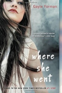Gayle Forman - Where She Went
