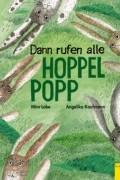 Мира Лобе - Dann rufen alle Hoppel Popp