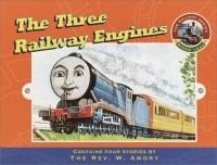 Rev. W. Awdry - Three Railway Engines