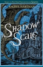 Rachel Hartman - Shadow Scale