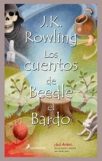 J.K. Rowling - Los cuentos de Beedle el Bardo