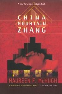 Maureen F. McHugh - China Mountain Zhang