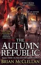 Брайан Макклеллан - The Autumn Republic