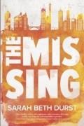 Sarah Beth Durst - The Missing