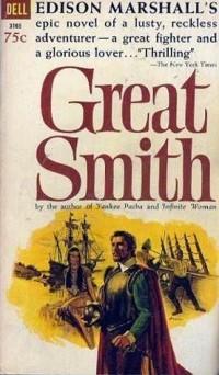 Edison Marshall - Great Smith