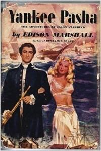 Edison Marshall - Yankee pasha: The adventures of Jason Starbuck