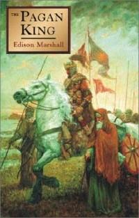 Edison Marshall - The Pagan King