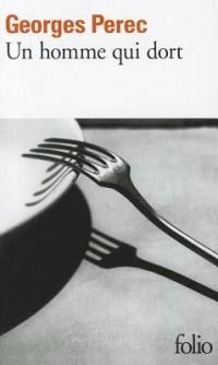Georges Perec - Un homme qui dort
