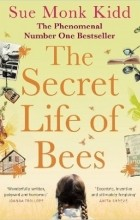 Sue Monk Kidd - The Secret Life of Bees