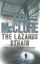 Ken McClure - The Lazarus Strain
