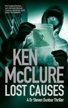 Ken McClure - Lost Causes