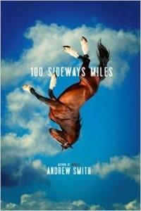 Andrew Smith - 100 Sideways Miles