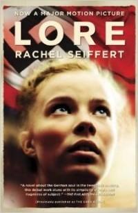 Rachel Seiffert - Lore