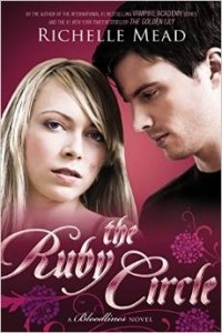 Richelle Mead - The Ruby Circle