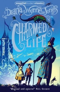 Diana Wynne Jones - Charmed Life