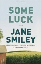 Jane Smiley - Some Luck