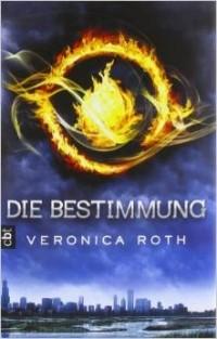 Вероника Рот - Die Bestimmung band 1 [ Divergent German edition ]