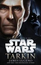 James Luceno - Star Wars: Tarkin